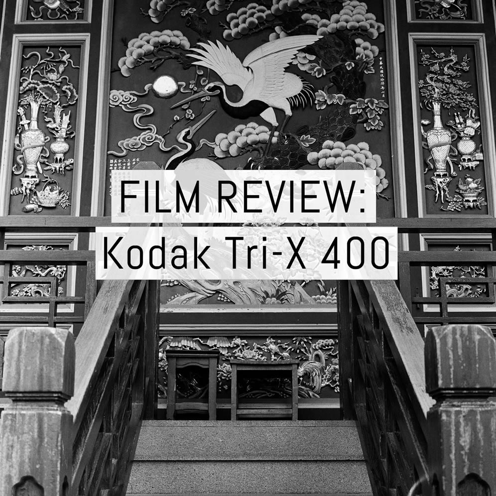 Film stock review: Kodak TRI-X 400 black and white negative