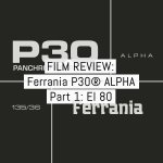 Cover - Ferrania P30 review pt1