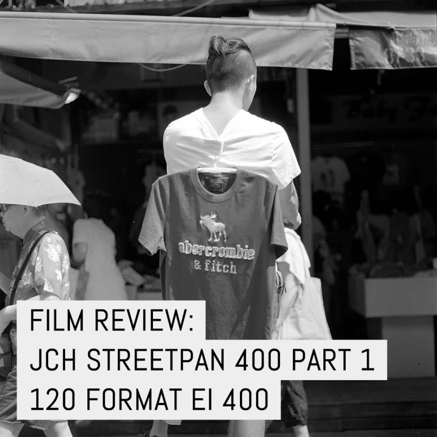 Cover - Film Review- JCH Streetpan 400 Part 1, 120 format EI 400