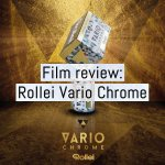 Film review: Rollei Vario Chrome