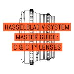 Hasselblad V-System Master Guide - Lenses C + CT* Lenses