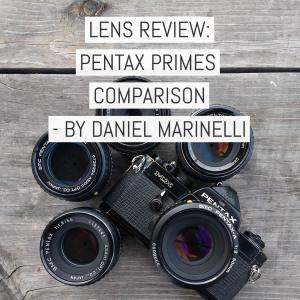 Cover - Lens review - Pentax Primes Comparison