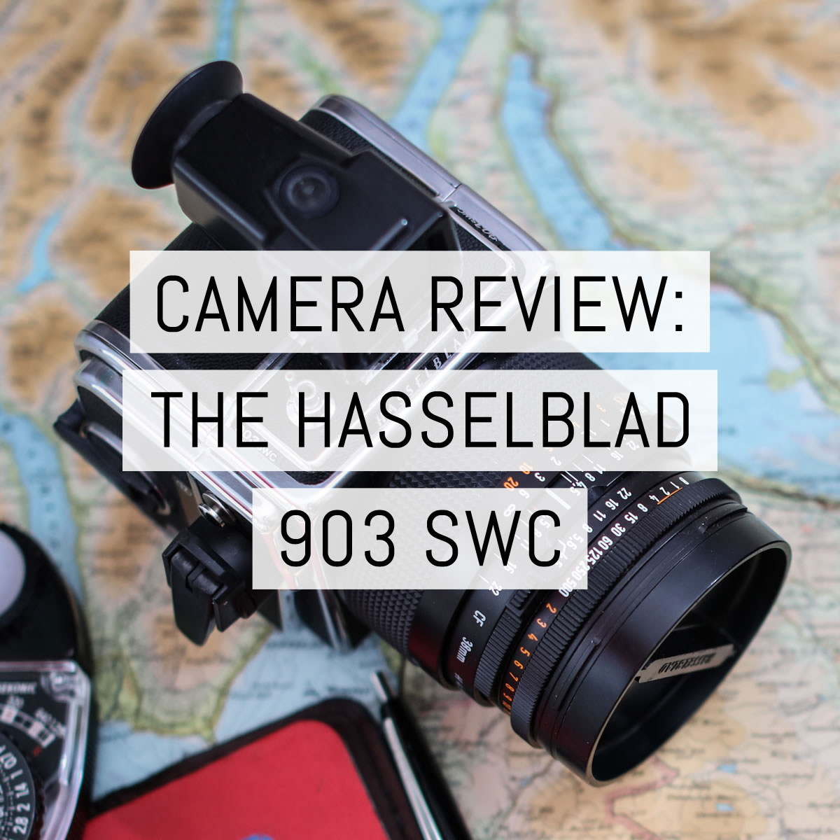 Camera review: the Hasselblad 903 SWC - by Richard Forrester
