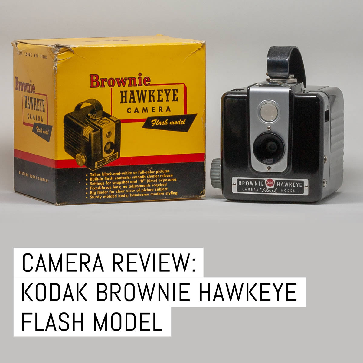 Camera Review Kodak Brownie Hawkeye Flash Model By Kikie Wilkins Emulsive