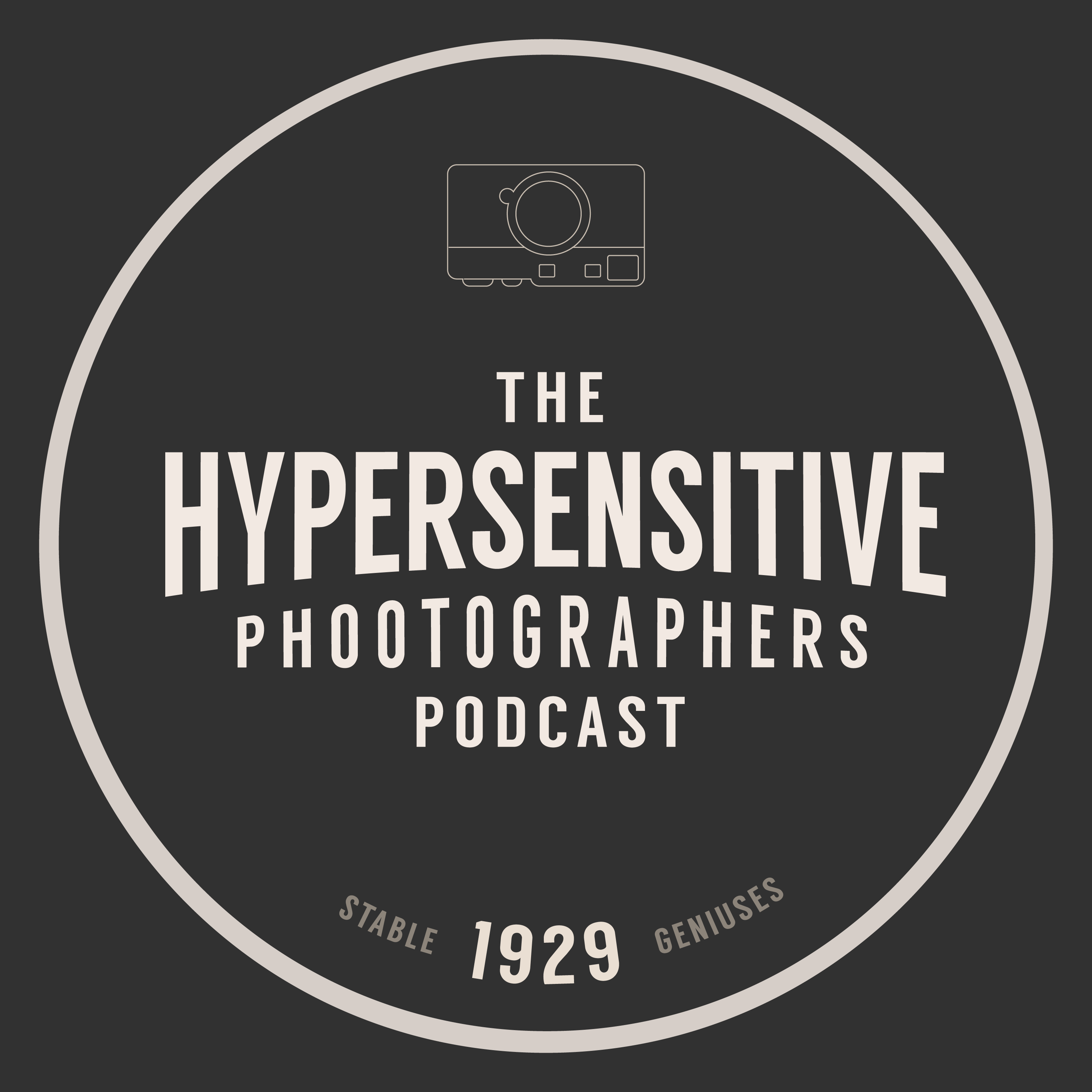 The Hypersensitive Photographers Podcast Episode 1