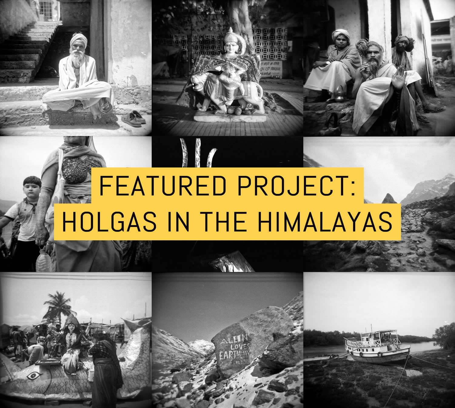 Cover - Featured project - Sacred Hydrology aka Holgas in the Himalayas - by Andrew Tonn