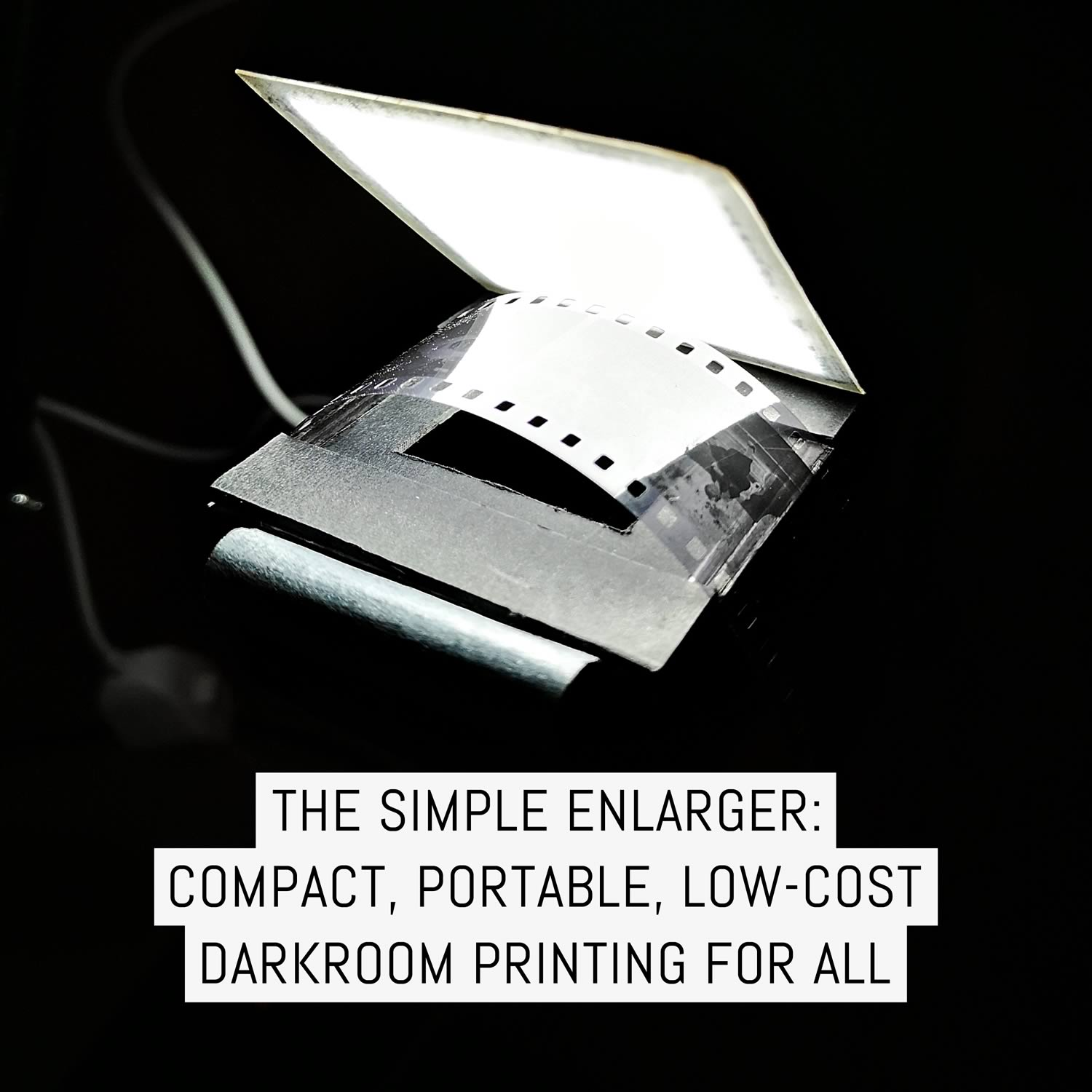 The Simple Enlarger: compact, portable, low-cost darkroom