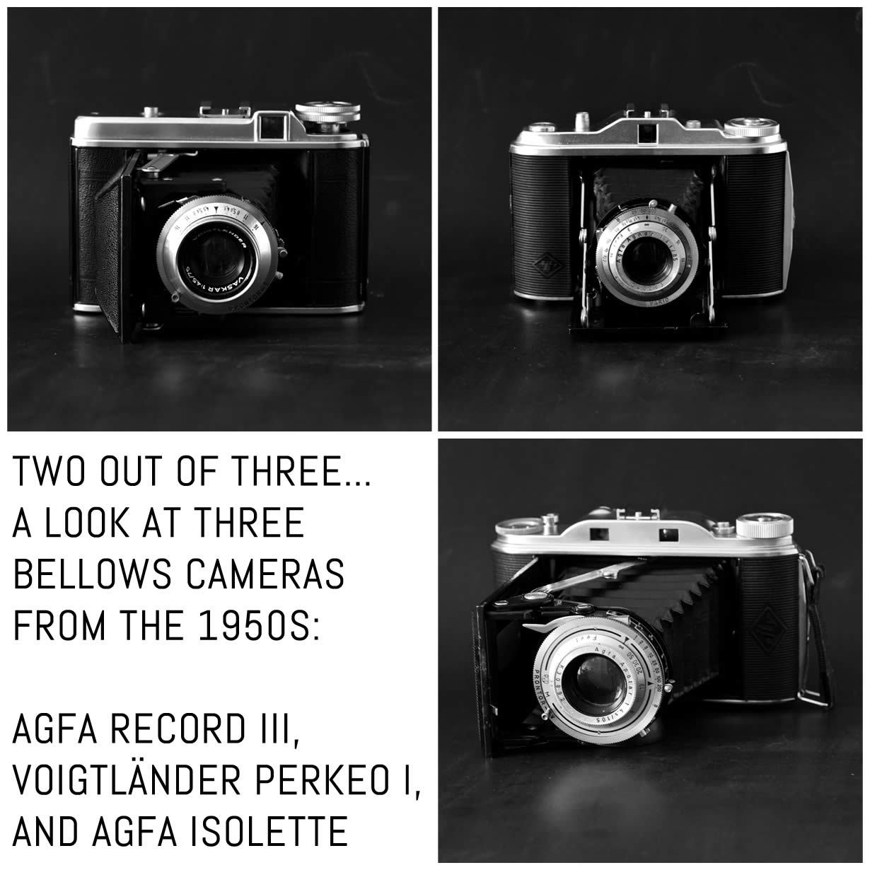Cover - Two out of three... A look at three bellows cameras from the 1950s: Agfa Record III, Voigtländer Perkeo I, and Agfa Isolette
