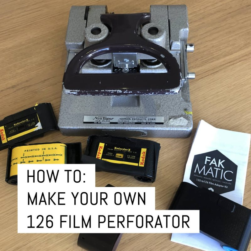 How to: Make your own 126 film perforator