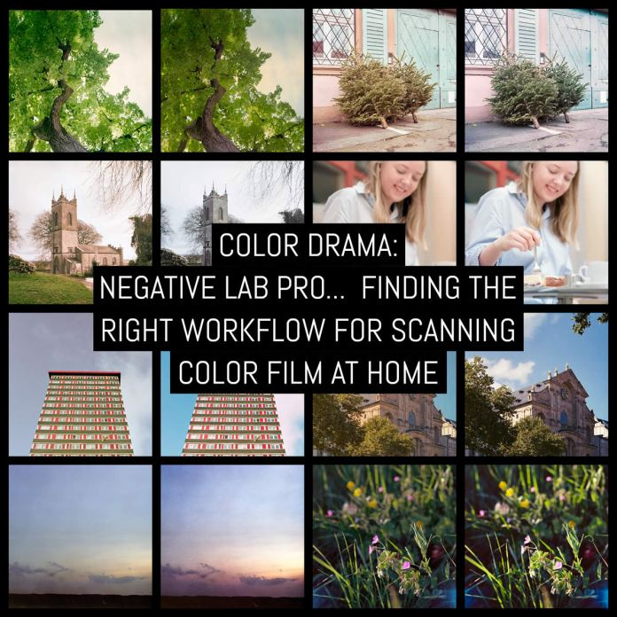 Color drama: Negative Lab Pro v2    Finding the right workflow for