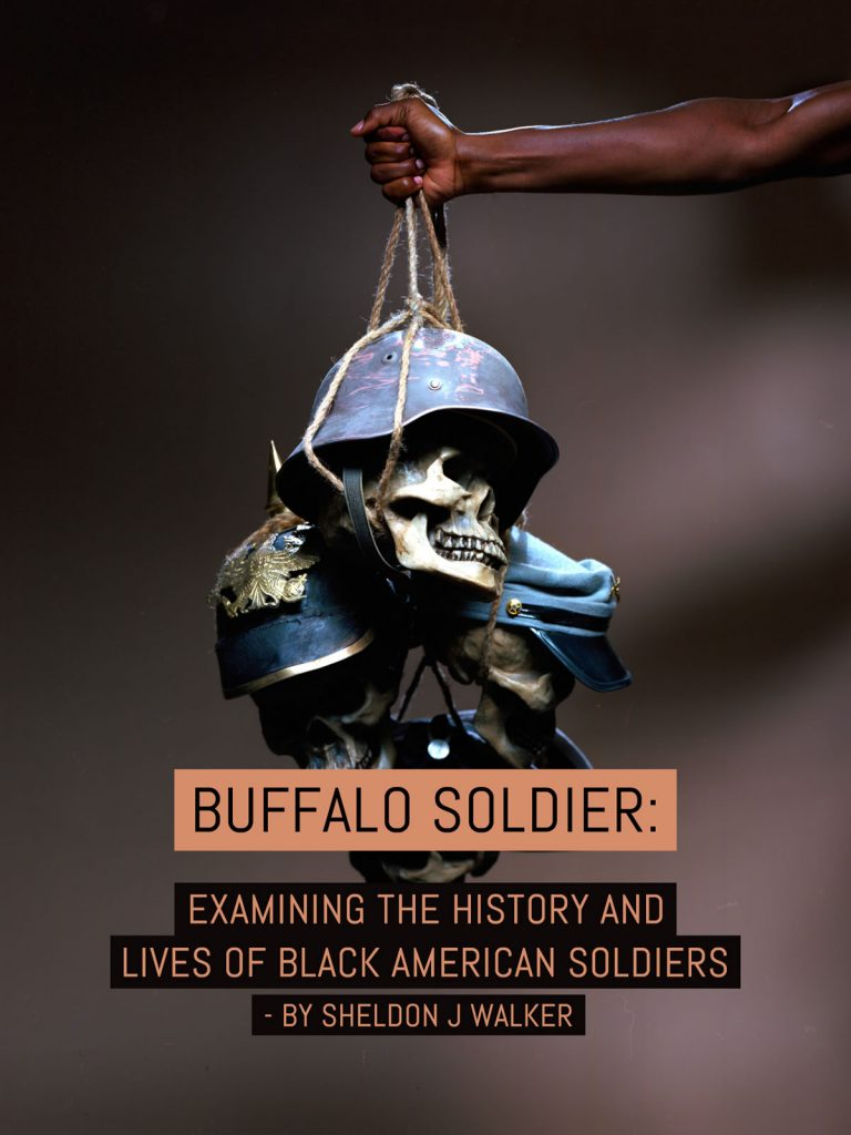 Buffalo Soldier: Examining the history and lives of black American soldiers