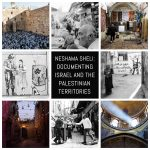 Neshama Sheli: Documenting Israel and the Palestinian territories