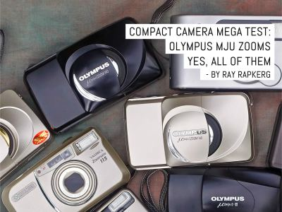 Compact camera mega test- Olympus MJU Zooms, yes, all of them
