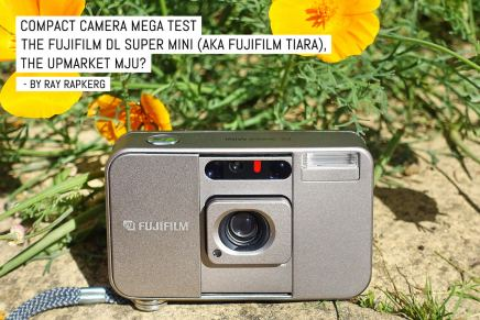 Compact camera mega test: The Fujifilm DL Super Mini (aka Fujifilm Tiara), the upmarket MJU