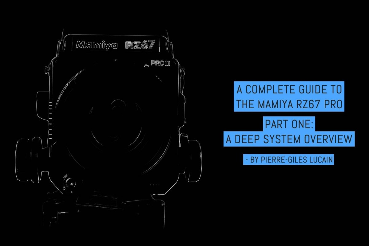 A complete guide to the Mamiya RZ67 Pro: part one - a deep system overview