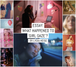 Essay: What happened to 'girl gaze'?