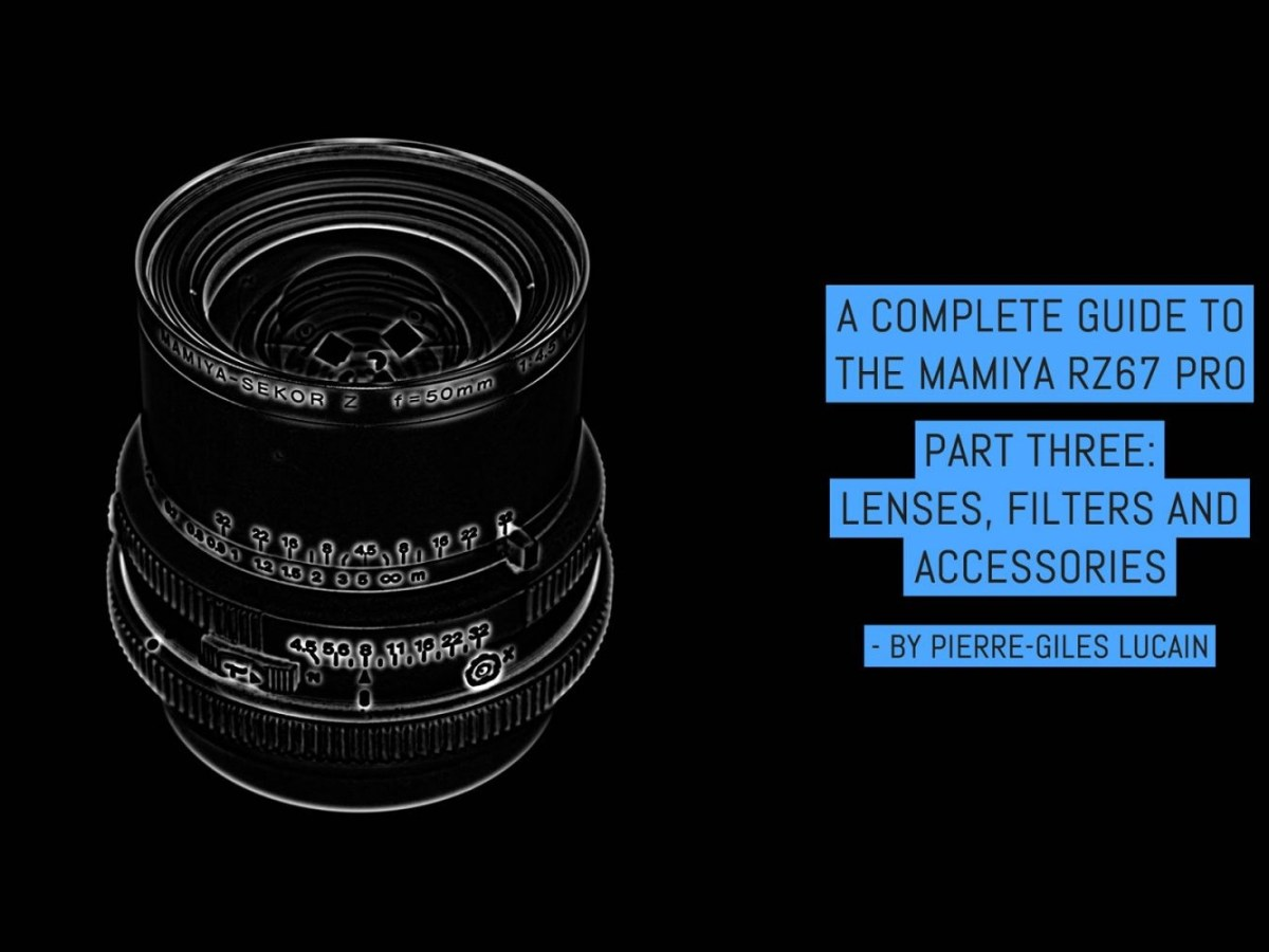 A complete guide to the Mamiya RZ67, part three - lenses, filters and accessories