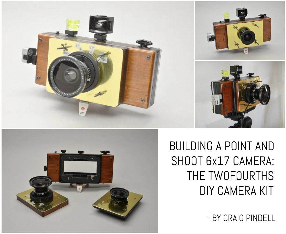 Building a point and shoot 6x17 camera: the TwoFourths DIY camera kit