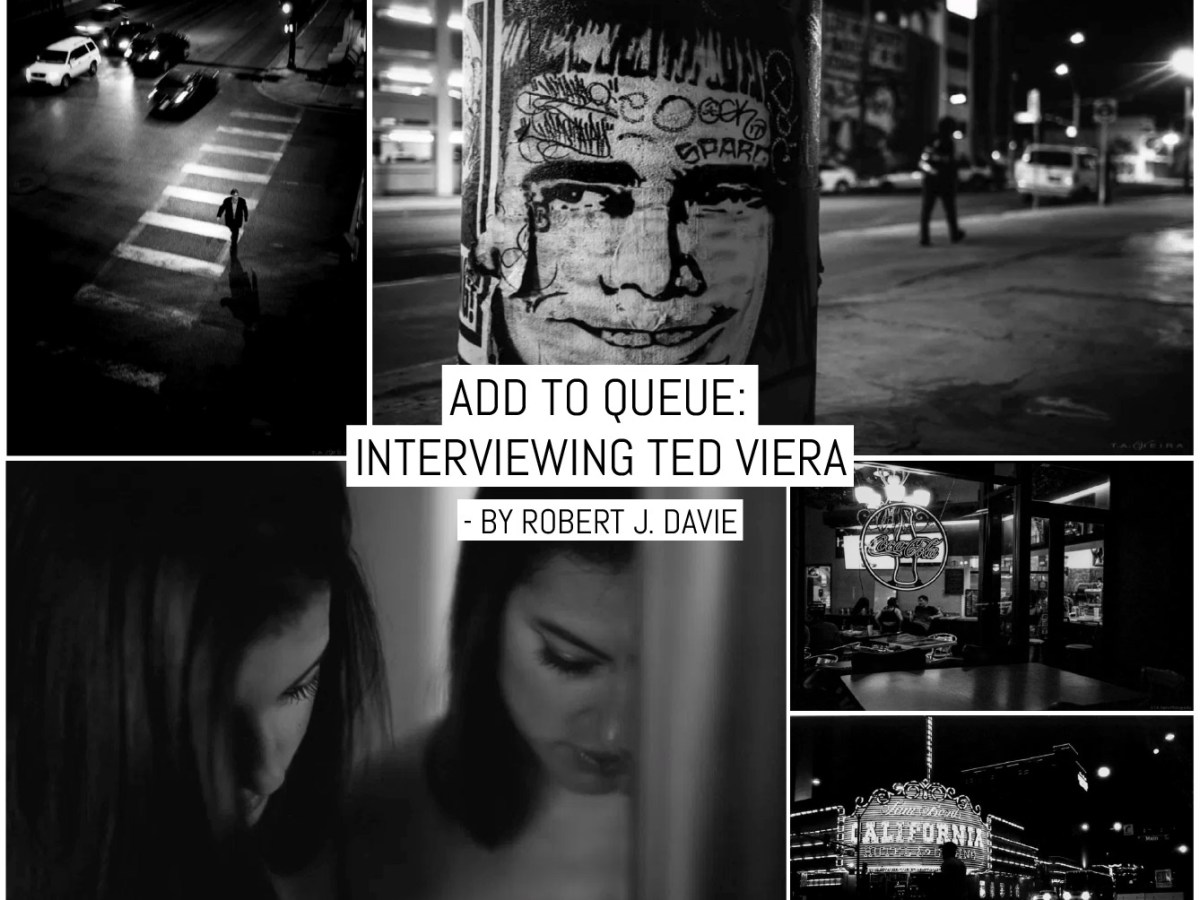 Add to Queue: interviewing Ted Viera