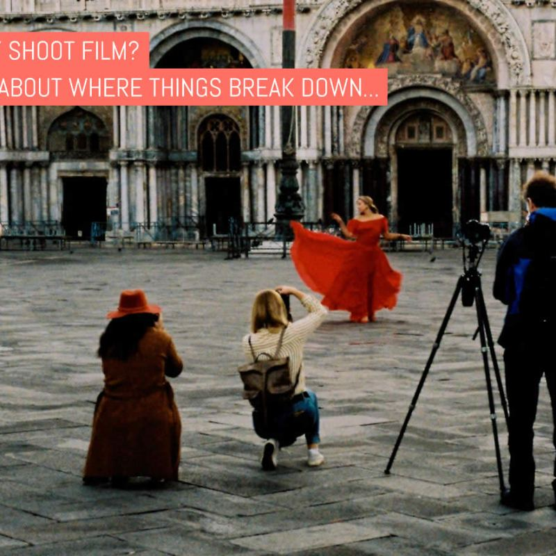Why Shoot Film? It's about where things break down