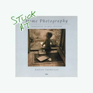 Stuck at Home Photography
