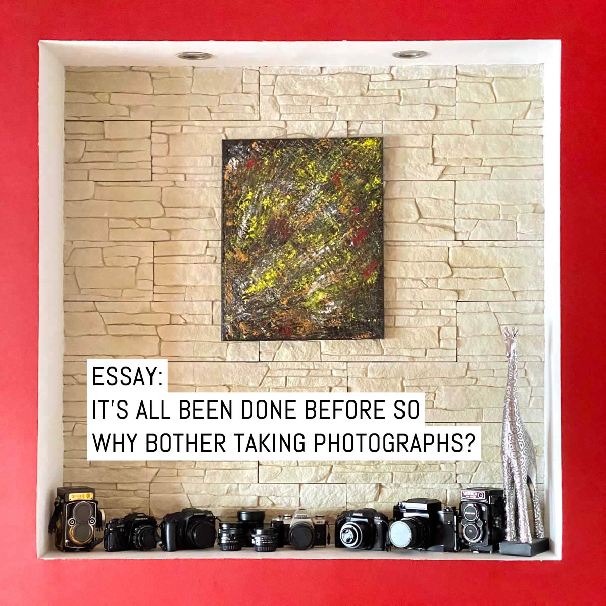 Essay: It's all been done before so why bother taking photographs