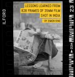 Lessons learned from 828 frames of 35mm film shot in India