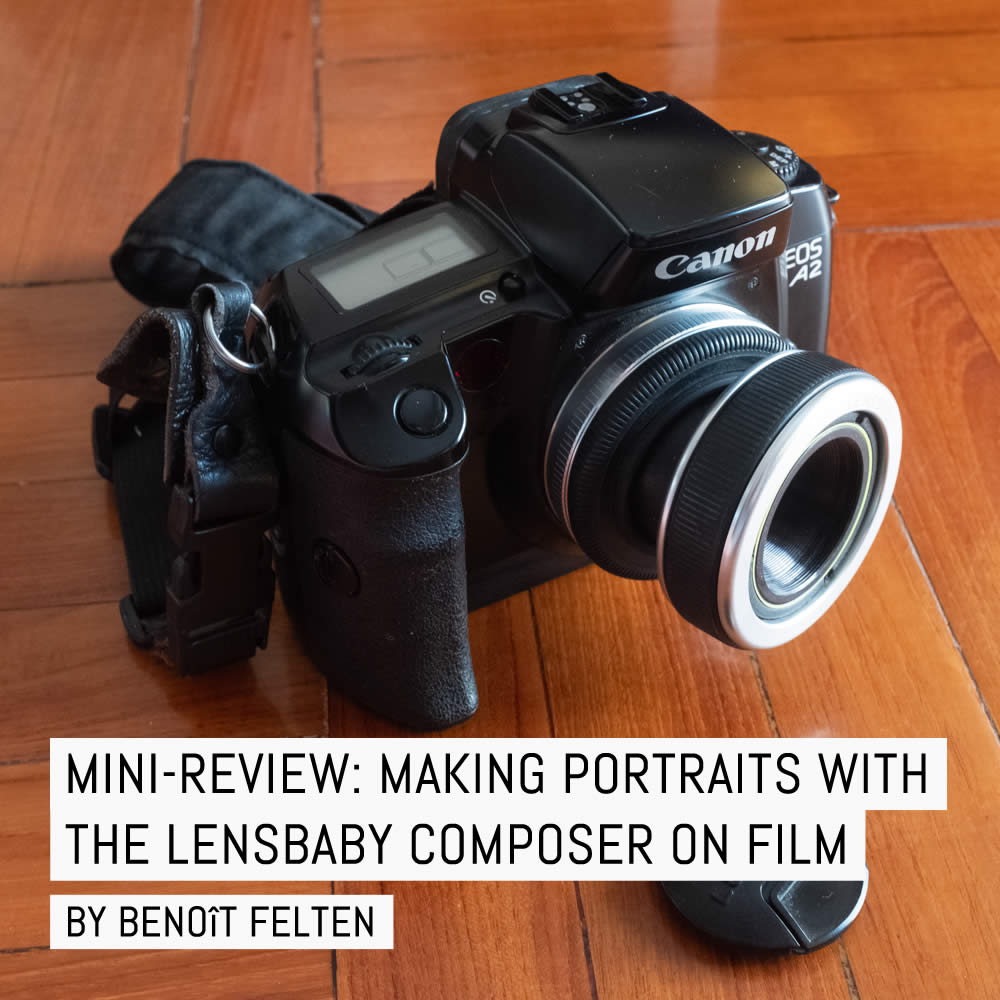 Mini-review: Making portraits with the Lensbaby Composer on film