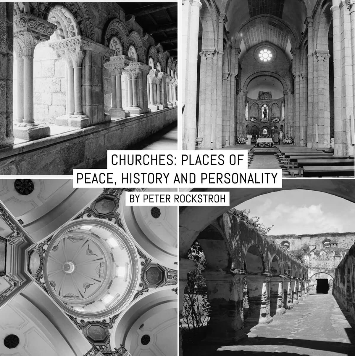 Churches: Places of peace, history and personality