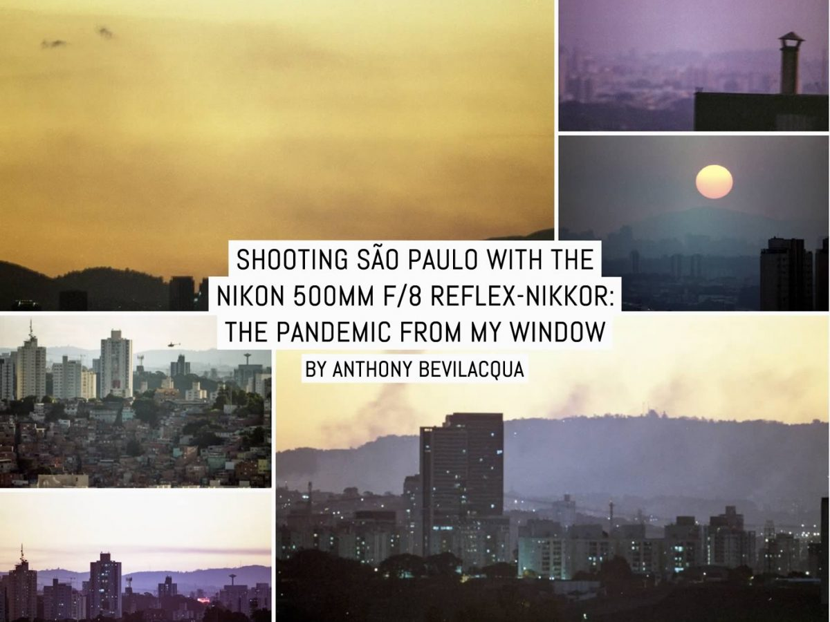 Shooting São Paulo with a Nikon 500mm f/8 Reflex-NIKKOR: The Pandemic from my Window
