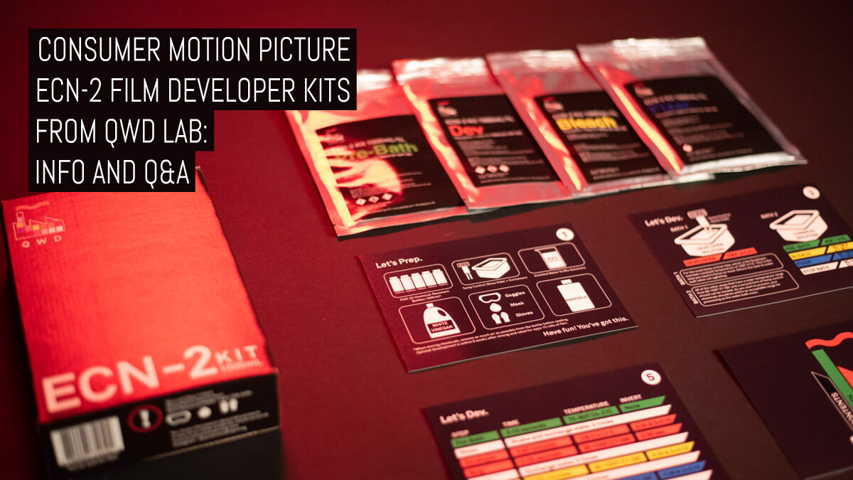 CONSUMER MOTION PICTURE ECN-2 FILM DEVELOPER KITS FROM QWD LAB: INFO AND Q&A