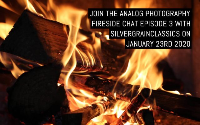 Join the Analog Photography Fireside Chat Episode 3 with SilvergrainClassics on Saturday Jan 23rd
