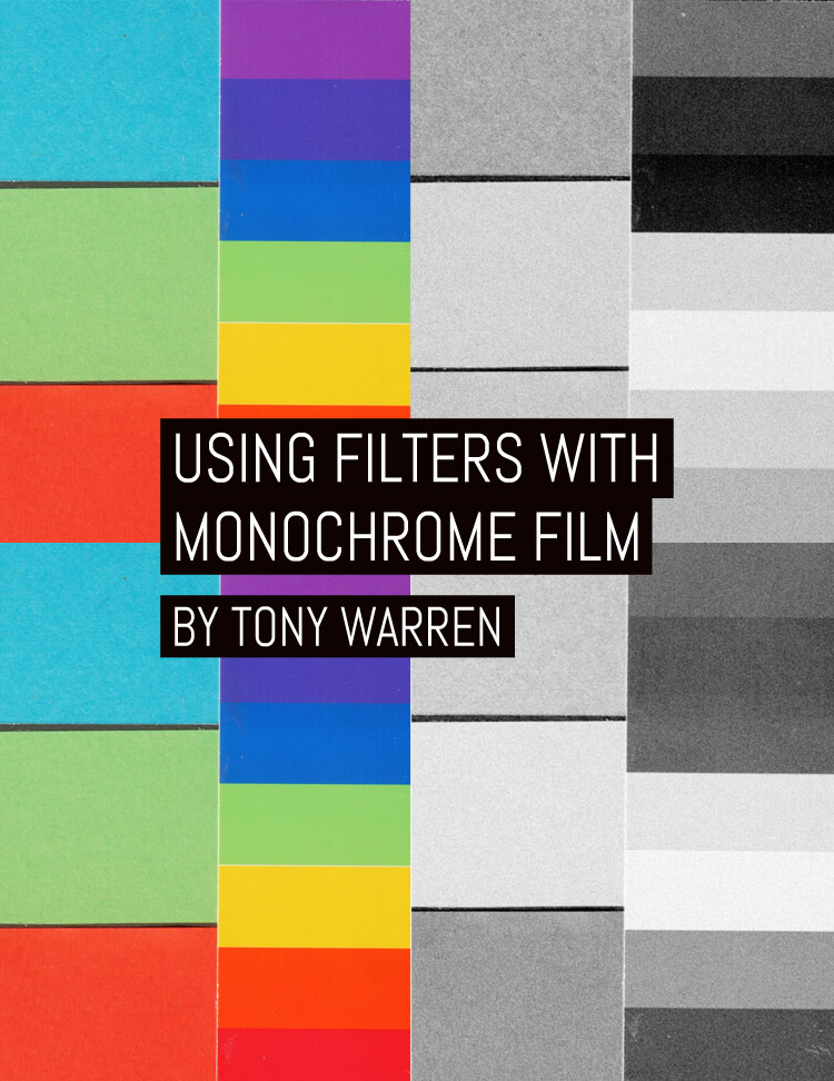 Using filters with monochrome film by Tony Warren
