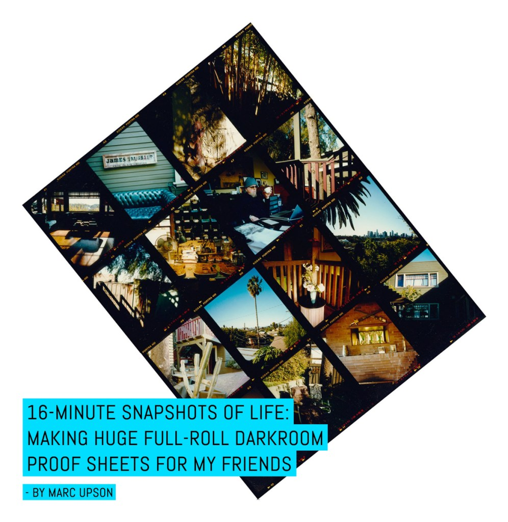 16-minute snapshots of life- Making Huge Full-roll darkroom proof sheets for my friends