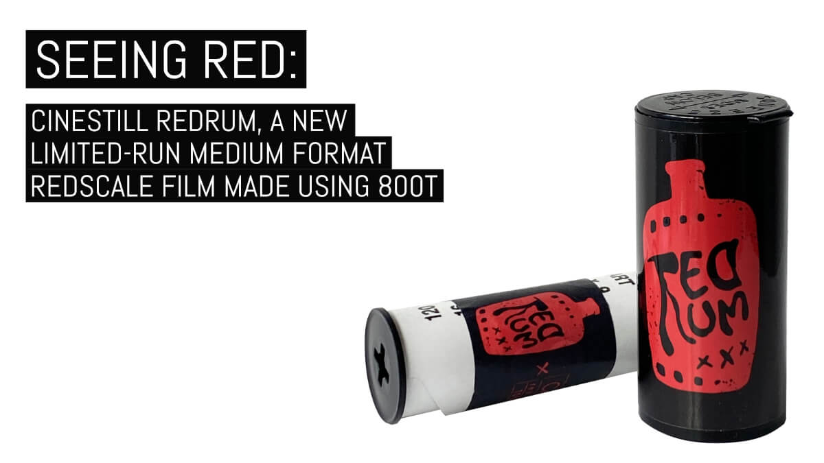 Seeing red: CineStill REDRUM, a new limited-run medium format redscale film made using 800T